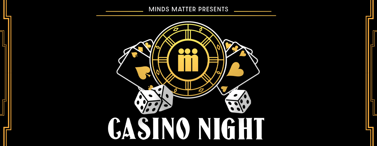 2020 Minds Matter Casino Night
